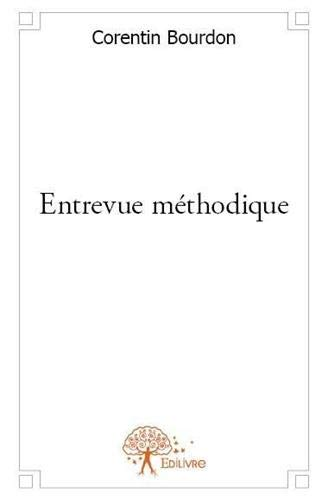 9782332599513: Entrevue Methodique
