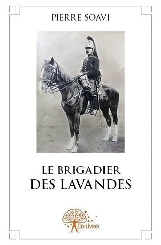 9782332605399: Le Brigadier des Lavandes