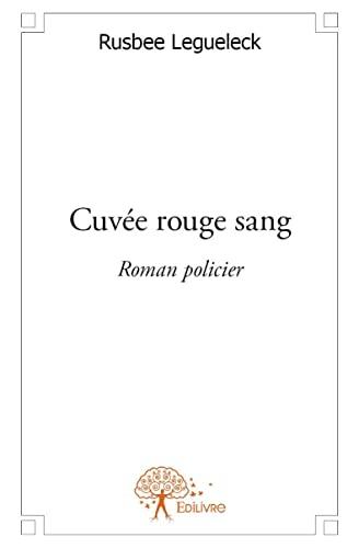9782332614773: Cuvee Rouge Sang