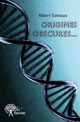 9782332614957: Origines Obscures...