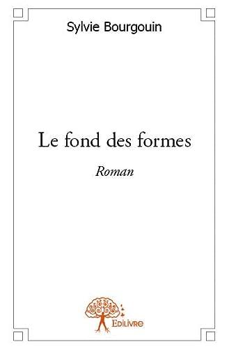 9782332616586: Le Fond des Formes