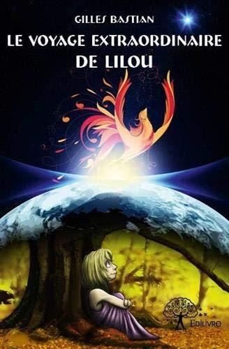 9782332623812: Le Voyage Extraordinaire de Lilou