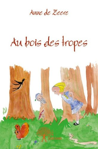 9782332630261: Au bois des tropes (CLASSIQUE)