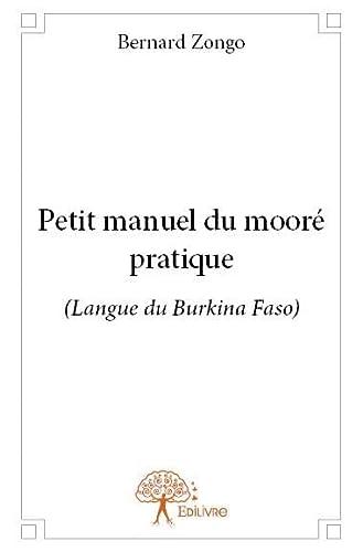 9782332664853: Petit Manuel du Moore Pratique