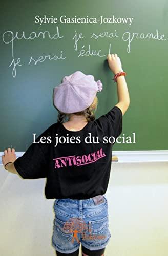9782332666710: Les joies du social