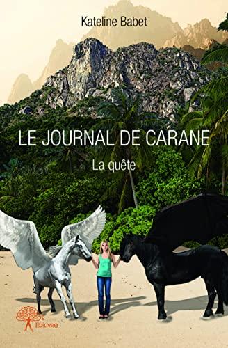 9782332667106: Le Journal de Carane