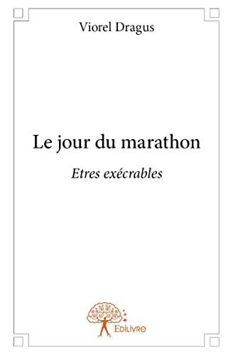 9782332667373: Le Jour du Marathon