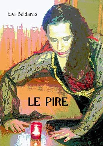 9782332667670: Le Pire