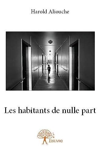 9782332671301: Les Habitants de Nulle Part