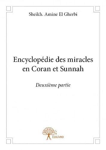 9782332683786: Encyclopédie des Miracles en Coran et Sunnah