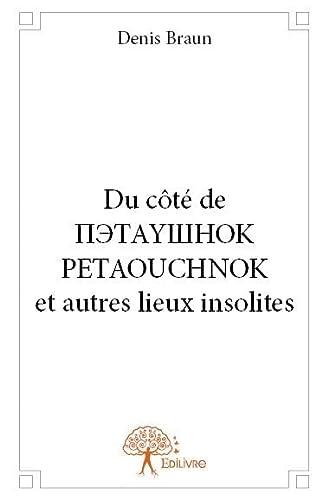 9782332698681: Du Cote de ????Y???? Petaouchnok et Autres Lieux Insolites