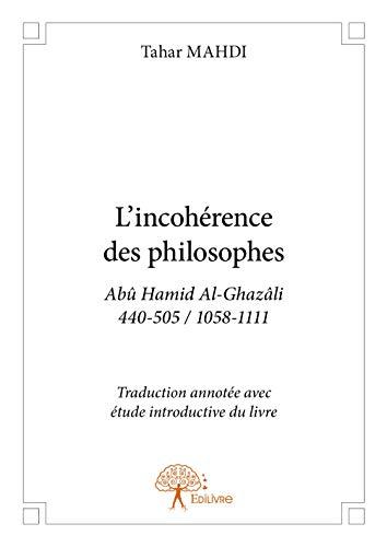9782332701084: L'incohérence des philosophes