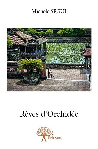 9782332702043: Reves d'Orchidee
