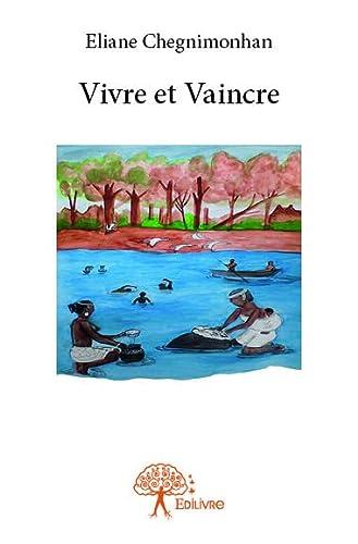 9782332719829: Vivre et Vaincre