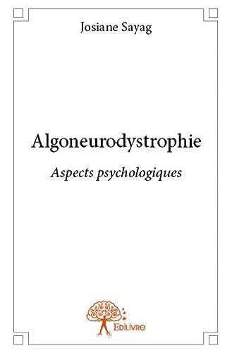 9782332728067: Algoneurodystrophie : Aspects psychologiques