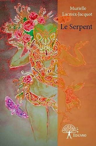 9782332728579: Le Serpent