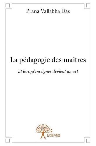 9782332728661: La Pedagogie des Maitres