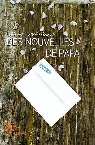 9782332748072: Des nouvelles de papa