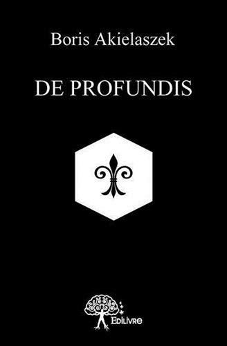 9782332751119: DE PROFUNDIS