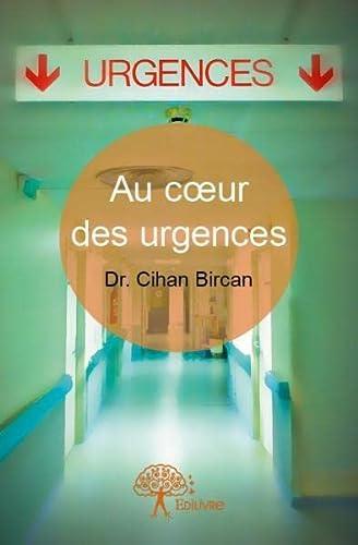 9782332760548: Au C?Ur des Urgences