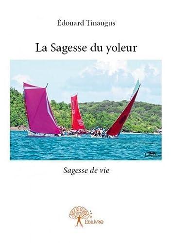 9782332761262: La Sagesse du Yoleur