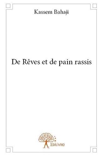 9782332764089: De Reves et de Pain Rassis