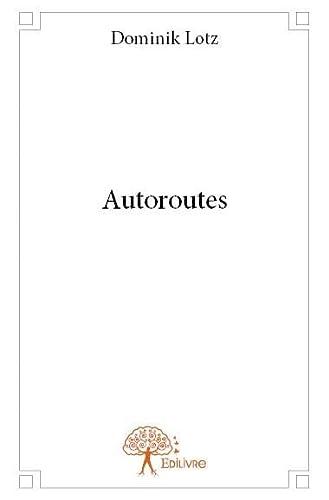 9782332767233: Autoroutes