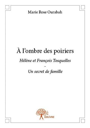 9782332767356: A l'Ombre des Poiriers