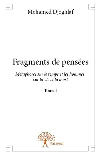 9782332770080: Fragments de Pensees