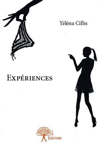 9782332774736: Expériences