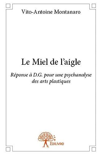 9782332780553: Le Miel de l'Aigle