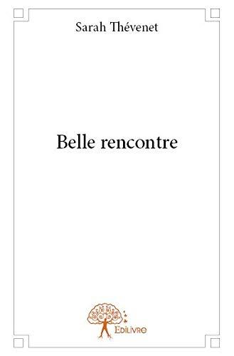 9782332784254: Belle rencontre