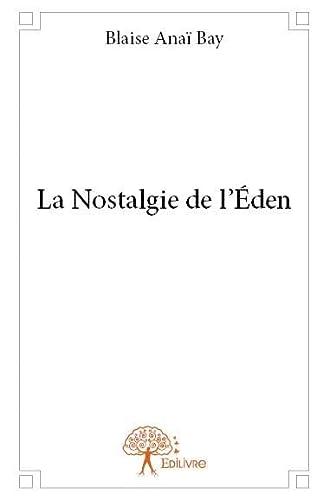 9782332793416: La Nostalgie de l?Eden