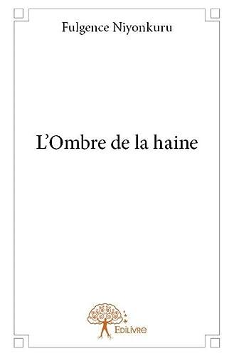 9782332795489: L'Ombre de la Haine