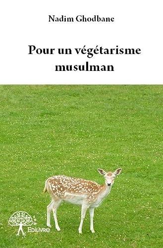 9782332797018: Pour un Vegetarisme Musulman