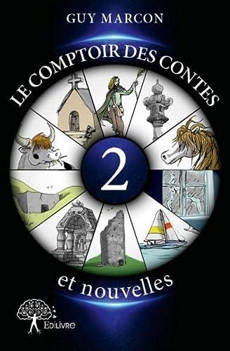 9782332798695: Le Comptoir de Contes et Nouvelles