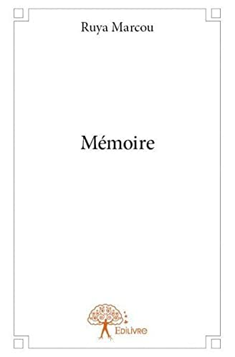 9782332804723: Mémoire