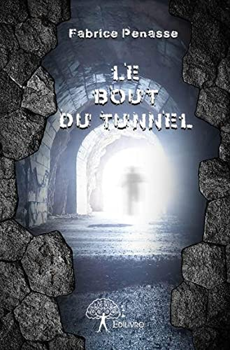 9782332823427: Le bout du tunnel