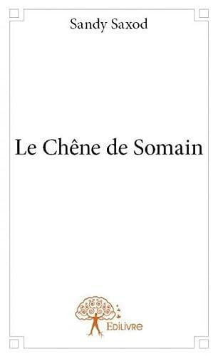 9782332830654: Le Chene de Somain