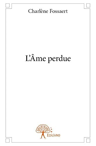 9782332835376: L'Ame Perdue