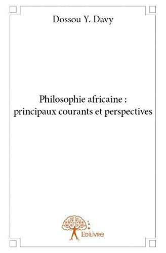 9782332842336: Philosophie africaine : principaux courants et perspectives