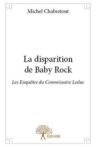 9782332845276: La Disparition de Baby Rock
