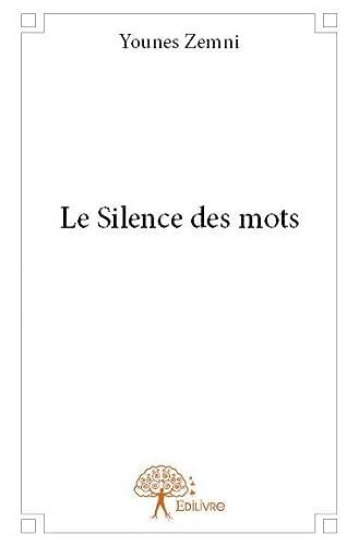 9782332851574: Le Silence des Mots