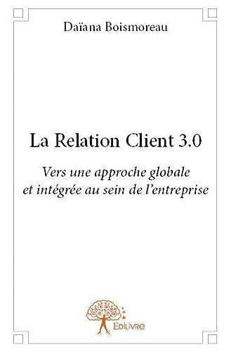 9782332860965: La relation client 3.0