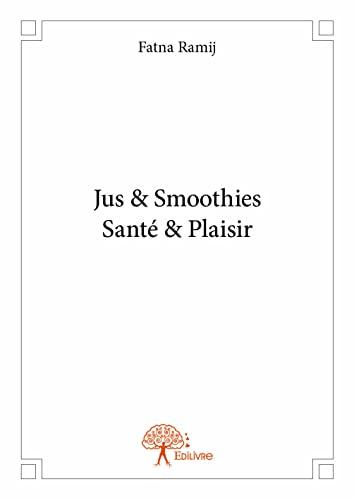 9782332865052: Jus & Smoothies Sante & Plaisir