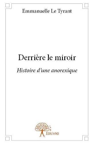 9782332867360: Derrière le miroir