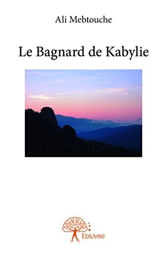 9782332875402: Le bagnard de Kabylie