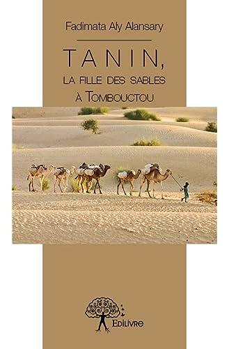9782332875914: Tanin, la Fille des Sables a Tombouctou