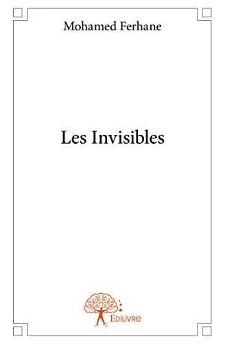 9782332891464: Les Invisibles