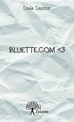 9782332892300: Bluette.Com < 3